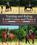 Training and Riding with Cones and Poles (Book)