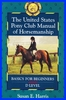 USPC Manual of Horsemanship Basics for Beginners/D Level