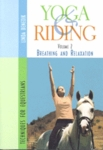 Yoga & Riding: Volume 2, Breathing and Relaxation DVD