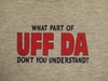 What Part of Uff Da Don't You Understand Children's Long Sleeved T-Shirts