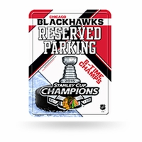 Blackhawks 2015 Stanley Cup Champions Metal Parking Sign