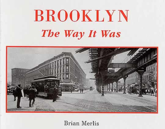 Brooklyn: The Way It Was