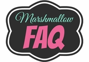 Marshmallow Talk - FAQ