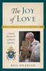 The Joy of Love Group Reading Guide: To Pope Francis' Amoris Laetitia