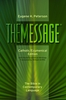 The MESSAGE: Catholic Bible in Contemporary English