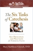The Six Tasks of Catechesis: Key Principles and Practices for Forming Faith
