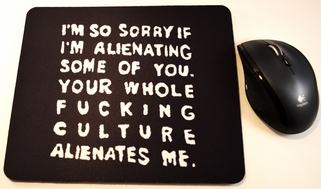 I'm Alienated Mouse Pad