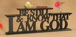 Be Still And Know That I Am God Carved Word Shelf