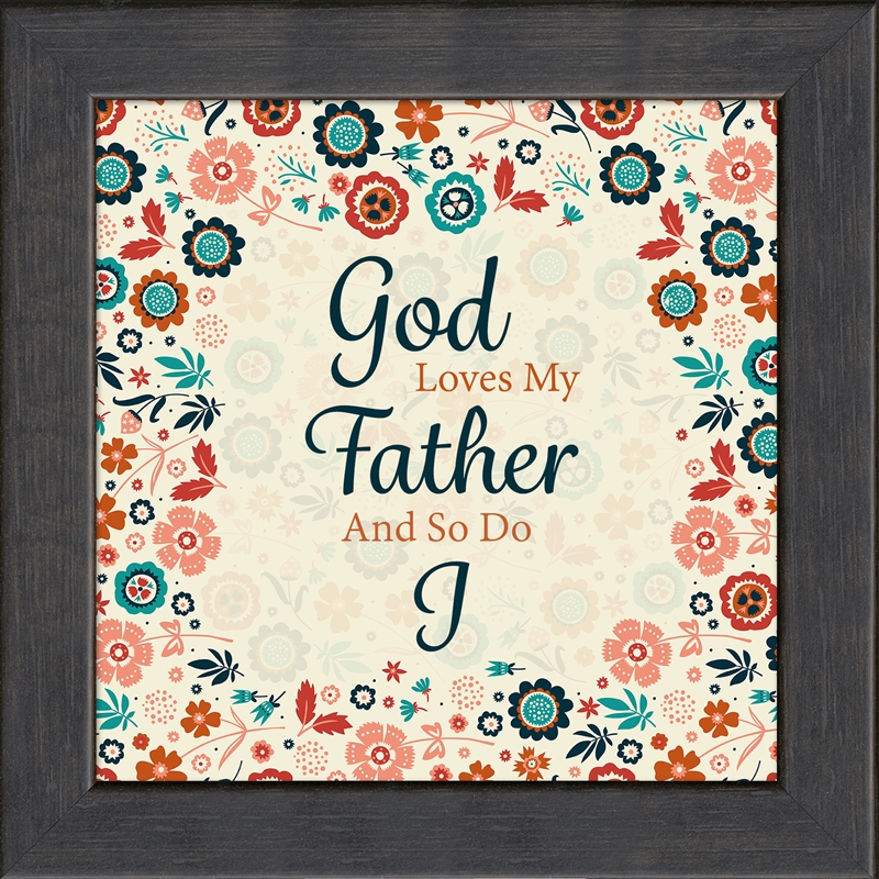 god loves my father framed art gift 4 frames available