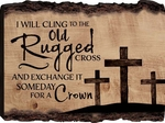 Old Rugged Cross Barky Sign