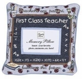 First Class Teach - Teacher Memory Pillow
