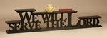 We Will Serve The Lord Carved Word Shelf