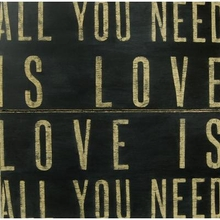 All You Need is Love Antique Sign