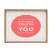 Be The Best Version of You Rectangle Tray