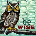 Be Wise Canvas Art