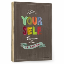 Be Yourself Vintage Wood Sign
