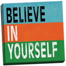 Believe in Yourself II Canvas Wall Art