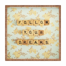 Follow Your Dreams Square Tray