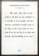 Frederick Buechner Quote Vintage Art Print with Grey Wood Frame