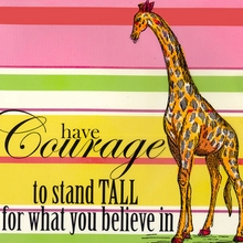 Have Courage to Stand Tall for What You Believe In Canvas Art