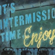 It's Intermission Time Canvas Wall Art