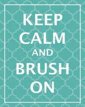 Keep Calm & Brush Wall Art