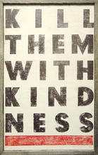 Kill Them With Kindness Vintage Art Print with Grey Wood Frame