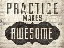 Practice Makes Awesome Poster Wall Decal