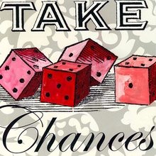 Take Chances Canvas Art
