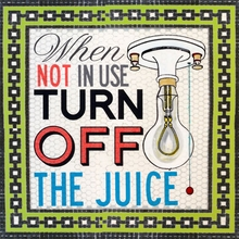 Turn Off The Juice Canvas Art