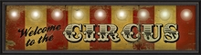 Welcome To The Circus Framed Wall Art