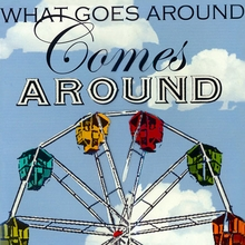 What Goes Around Comes Around Canvas Art