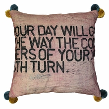 Your Day Will Go Throw Pillow with Pom Poms