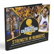 Golden State Warriors <i>Strength In Numbers: The Official Championship Commemorative Book</i> - Will Ship 10/15
