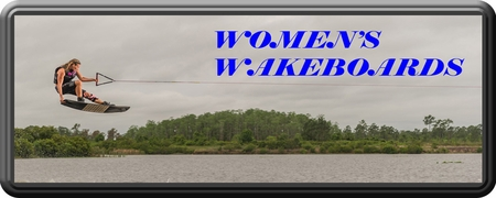 WOMEN'S WAKEBOARDS