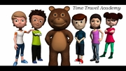 "Time Travel Academy ® animated learning video series; featuring ""Randy"" the time traveling teddy bear."