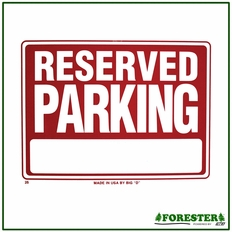 """16"""" X 12"""" Reserved Parking Plastic Sign - #B25"""
