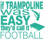If Trampoline Was Easy transfer