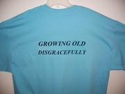 T Shirt White Only Growing Old