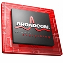 Broadcomm and A New Chip