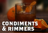 Condiments & Rimmers