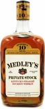 Medley's Private Stock 10 Year Old Bourbon