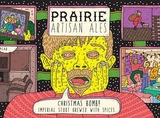 Prairie Christmas Bomb Imperial Stout Brewed with Spices