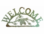 Pine Cone Branch Metal Welcome Sign
