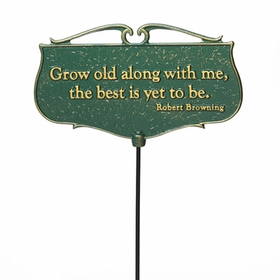 Whitehall Grow Old Along With Me Garden Sign (Green/Gold)