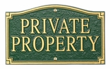Whitehall Private Property Lawn/Wall Plaque