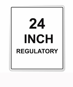 Regulatory Sign Reflective Faceplate 24""