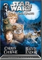 Ewok Adventures DVD Caravan of Courage and The Battle for Endor