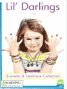 "Lil' Darlings Bracelets & Necklaces 1"" Toy Capsules 250pcs"