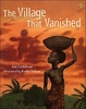 Ann Grifalconi - The Village that Vanished